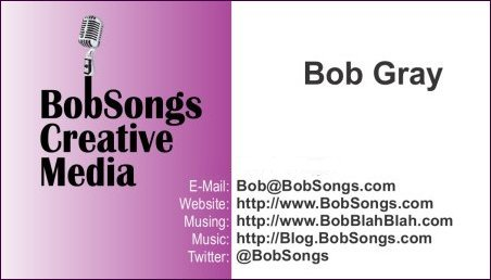 Bob Gray - BobSongs Creative Media - BobSongs.com